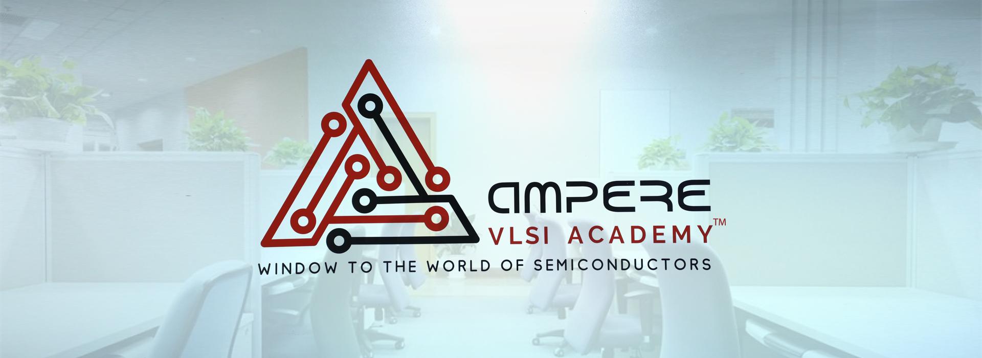 Ampere VLSI Training in Bangalore & Chennai